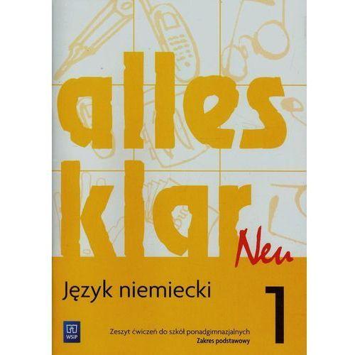Alles Klar Neu 1. Język Niemiecki. Ćwiczenia. Szkoła Ponadgimnazjalna. Zakres Podstawowy (96 str.)