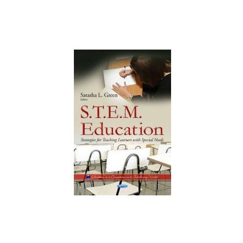 S. T. E. M. Education: Strategies For Teaching Learners With Special Needs