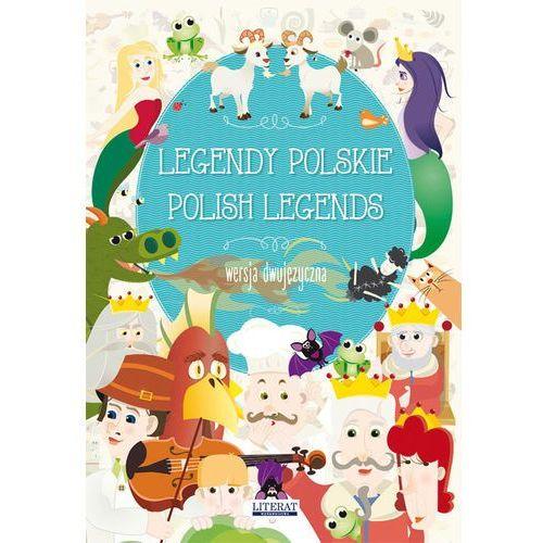 LEGENDY POLSKIE POLISH LEGENDS WERSJA DWUJĘZYCZNA - MAŁGORZATA KORCZYŃSKA (2017)