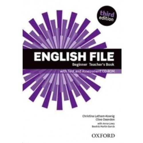 English File Third Edition Beginner Teachers Book with Test & Assessment CD-ROM (9780194501507)