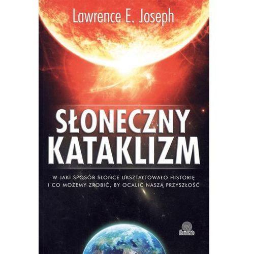 Słoneczny Kataklizm, Joseph, Lawrence E.