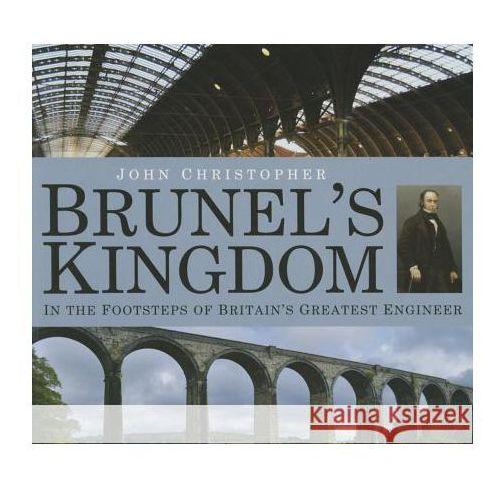 Brunel's Kingdom, Christopher, John