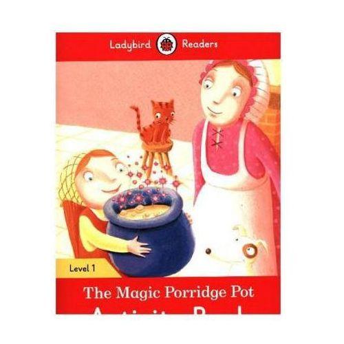 The Magic Porridge Pot Activity Book - Ladybird Readers Level 1 (16 str.)