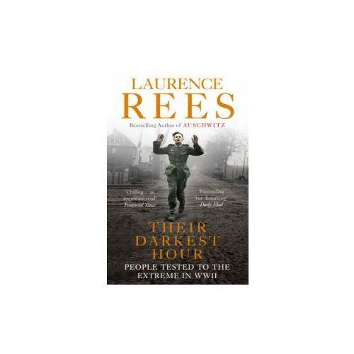 Their Darkest Hour - Laurence Rees (9780091917593)