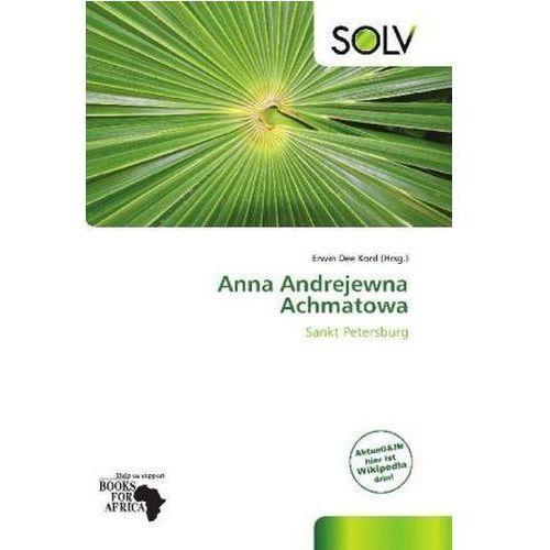 Anna Andrejewna Achmatowa