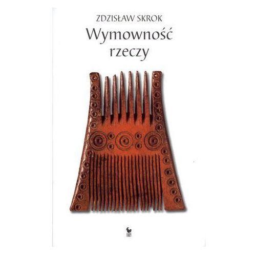 Wymowność rzeczy, Skrok Zdzisław