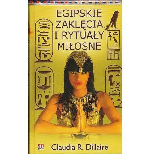 Egipskie zaklęcia i rytuały miłosne, pozycja wydana w roku: 2007