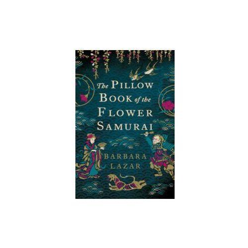 Pillow Book of the Flower Samurai (9780755389254)