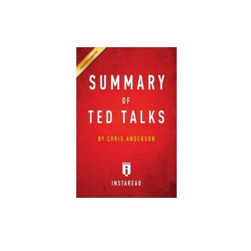 ted talks and summaries View notes - ted talks - summaries from history 102 at oregon state zachary sowards matthew vincent psychology 101 7th december 2016 ted talks: 10 myths about psychology, debunked ben ambridge.