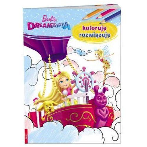 Barbie Dreamtopia Koloruję rozwiązuję, oprawa miękka