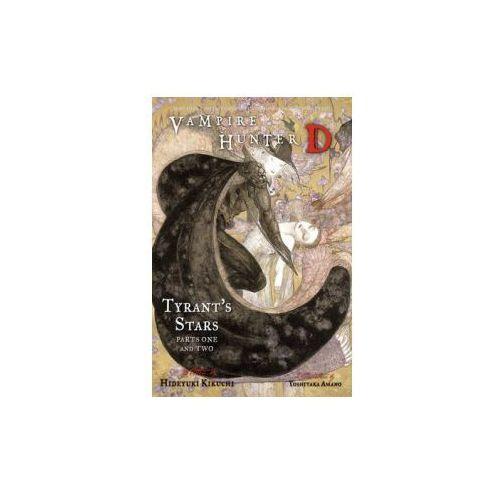 Vampire Hunter D Volume 16: Tyrant's Stars Parts 1 & 2 (9781595825728)