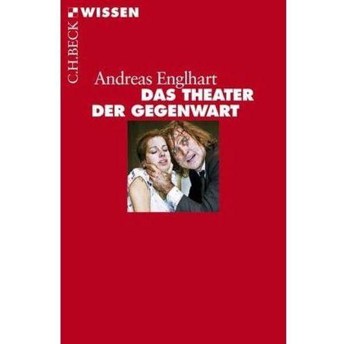 Das Theater der Gegenwart (9783406654763)
