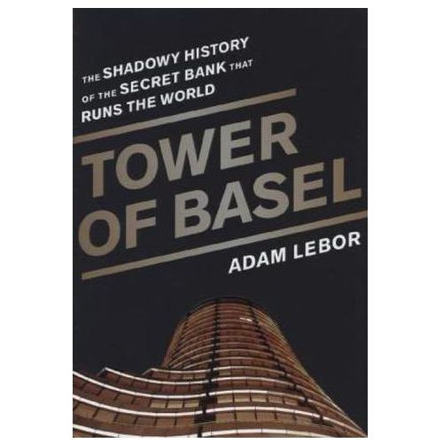 Tower of Basel (9781610392549)
