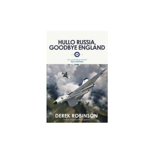 Hullo Russia, Goodbye England (9780857050922)