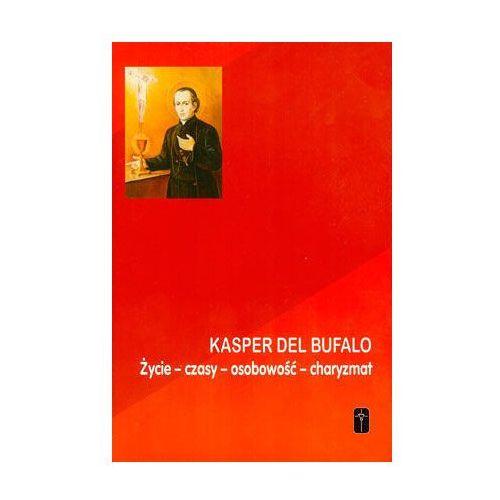 Kasper del Bufalo.Życie,czasy,osobowość,charyzmat, Misjonarze Krwi Chrystusa