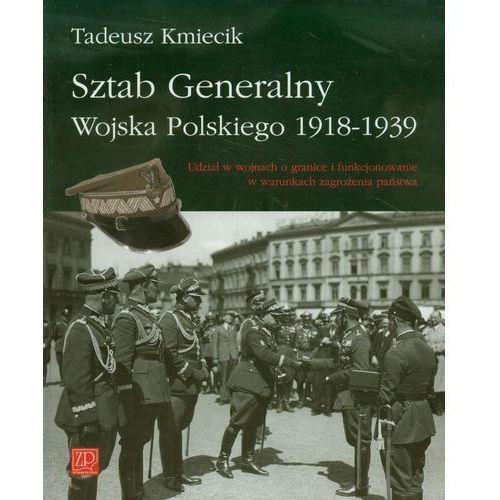 Sztab Generalny Wojska Polskiego 1918-1939 (9788363324063)