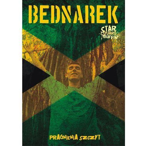 Bednarek & Star Guard Muffin - Pragnienia Szczytu, 5904259354455