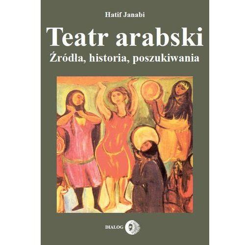 Teatr arabski - Wysyłka od 4,99 - porównuj ceny z wysyłką (185 str.)