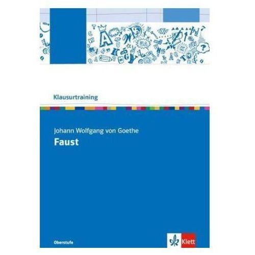 Klausurtraining: Johann Wolfgang Goethe 'Faust - Der Tragödie Erster Teil' (9783123524783)