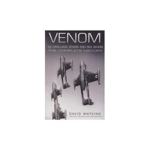 Venom, De Havilland Venom and Sea Venom (9780752452005)
