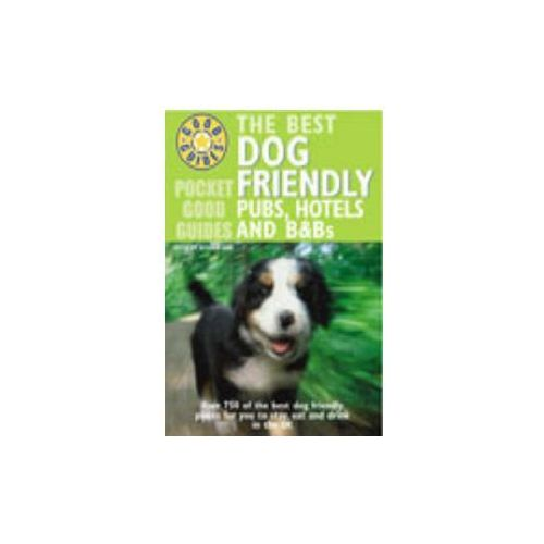 Best Dog Friendly Pubs, Hotels and B and Bs