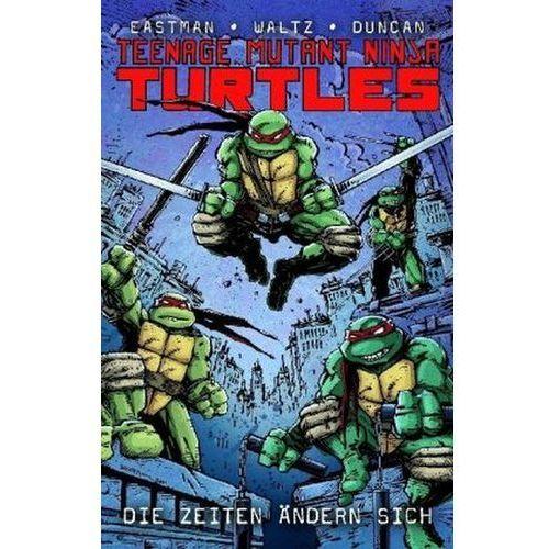 Teenage Mutant Ninja Turtles - Die Zeiten ändern sich (9783862016778)