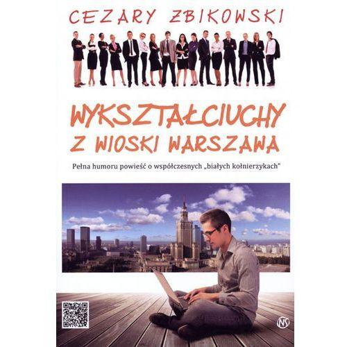 Wykształciuchy z wioski Warszawa (2012)