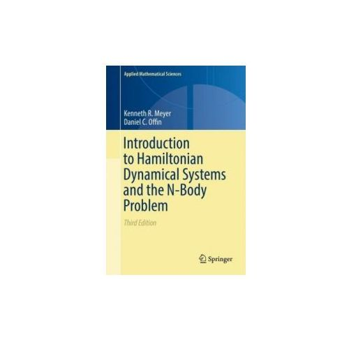 Introduction to Hamiltonian Dynamical Systems and the N-Body Problem (9783319536903)