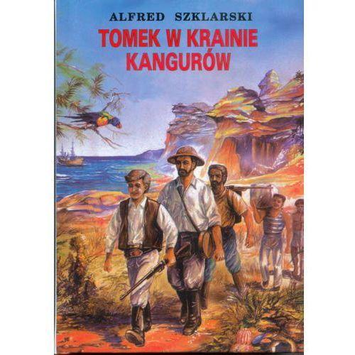 TOMEK W KRAINIE KANGURÓW ALFRED SZKLARSKI (9788377582503)