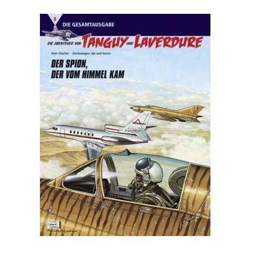 Die Abenteuer von Tanguy und Laverdure (Die Gesamtausgabe) - Der Spion, der vom Himmel kam
