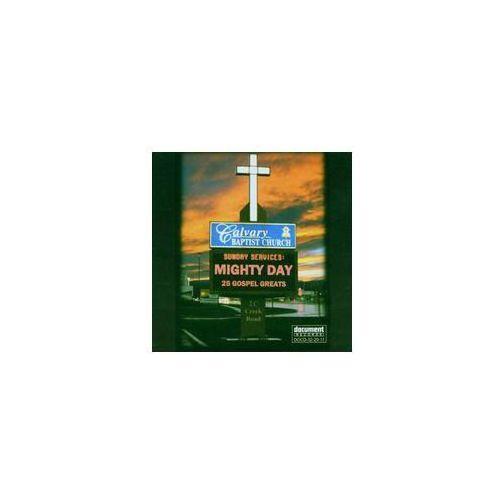 Mighty Day - 25 Gospel. .