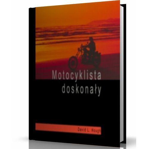 Motocyklista doskonały. Darmowy odbiór w niemal 100 księgarniach! (2007)