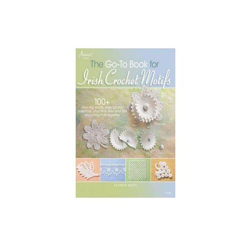 Go-to Book for Irish Crochet Motifs (96 str.)