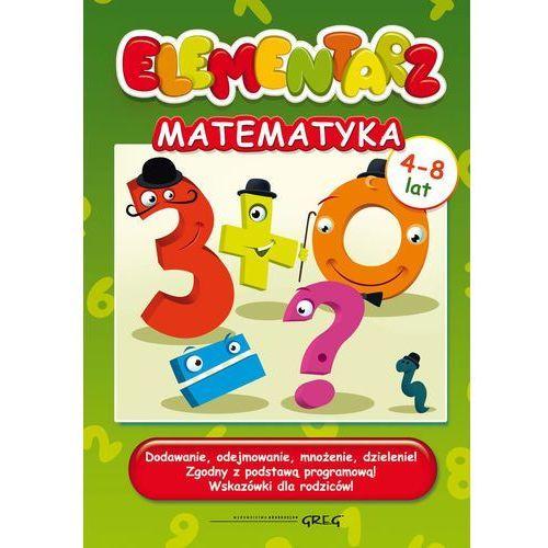 Elementarz - matematyka. Dodawanie, odejmowanie + zakładka do książki GRATIS, GREG