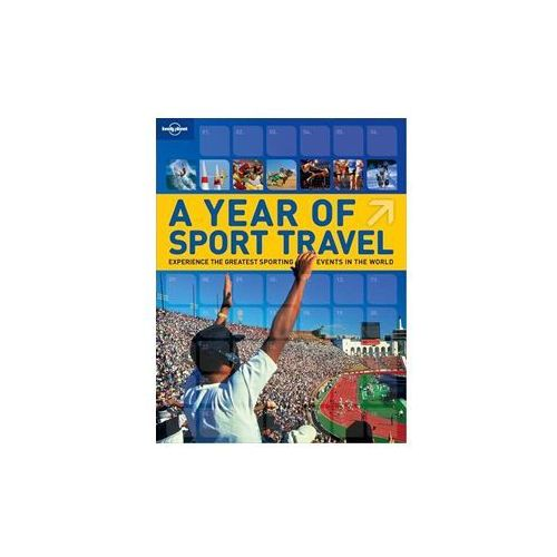 Lonely Planet A Year of Sport Travel - b?yskawiczna wysy?ka!, Simone Egger