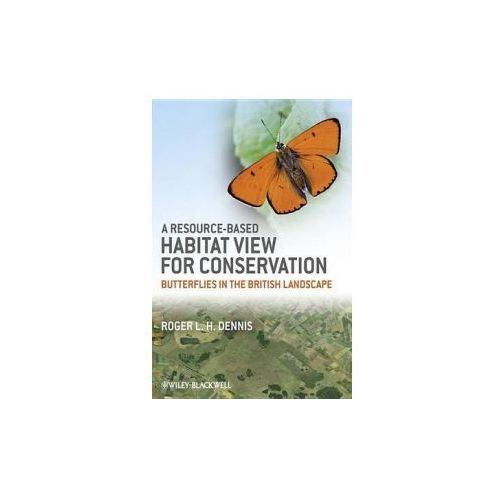 Resource-Based Habitat View for Conservation (9781405199452)