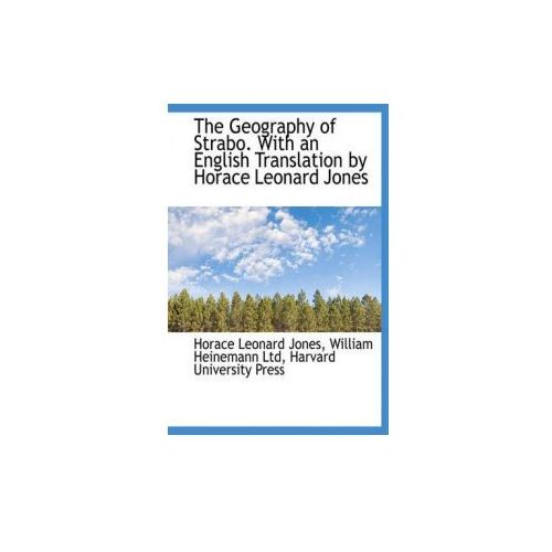 Geography of Strabo. with an English Translation by Horace Leonard Jones, Volume 5