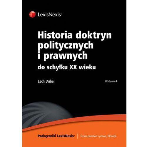 Historia doktryn politycznych i prawnych do schyłku XX wieku (9788378063872)