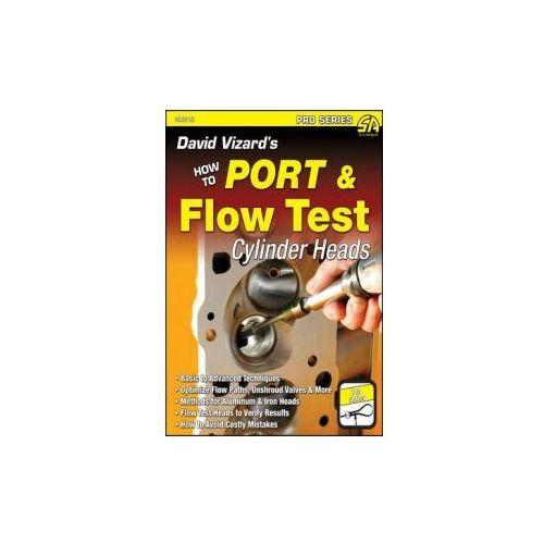 David Vizard's How to Port & Flow Test Cylinder Heads, Vizard, David