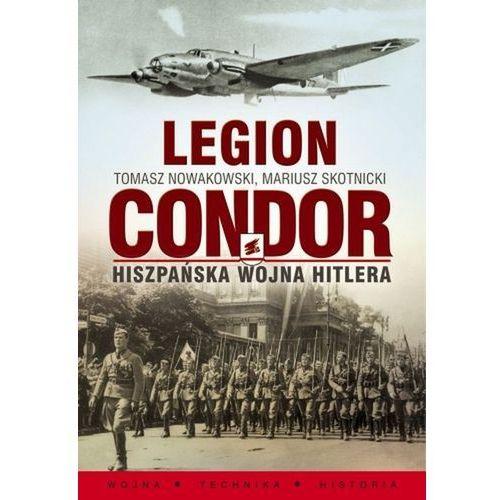 Legion Condor. Hiszpańska wojna Hitlera, książka w oprawie miękkej