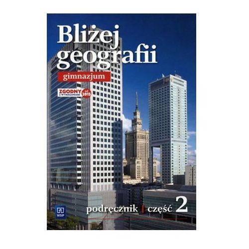 Geografia Bliżej geografii GIMN kl.2 podręcznik / podręcznik dotacyjny / CYKL WIELOLETNI, WSIP