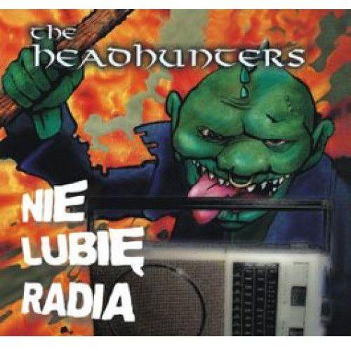 Fonografika The headhunters - nie lubię radia (5905674940988)