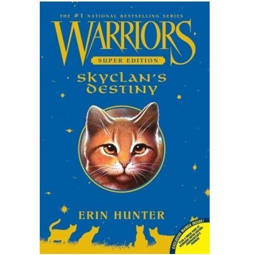 Warriors, Super Edition, SkyClan's Destiny (9780061699962) - OKAZJE