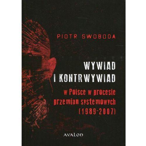 Wywiad i kontrwywiad w Polsce w procesie przemian systemowych (1989-2007), Avalon