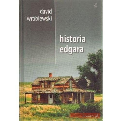 Historia Edgara - David Wroblewski (ilość stron 576)