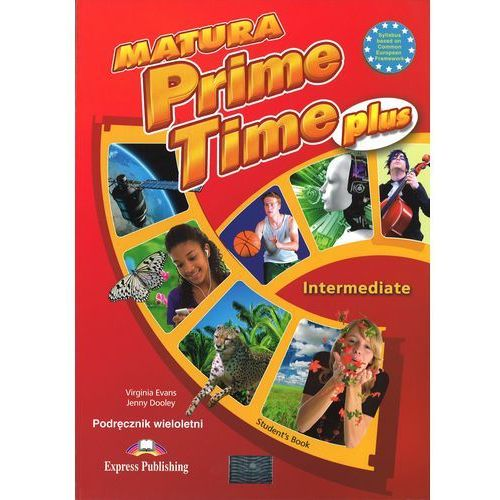 Matura Prime Time PLUS Intermed. SB w.wieloletnia (9781471537257)