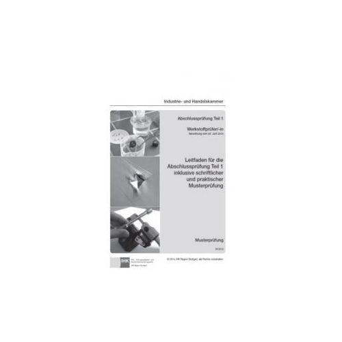 PAL-Musteraufgabensatz - Abschlussprüfung Teil 1 - Werkstoffprüfer/-in (M 0510)