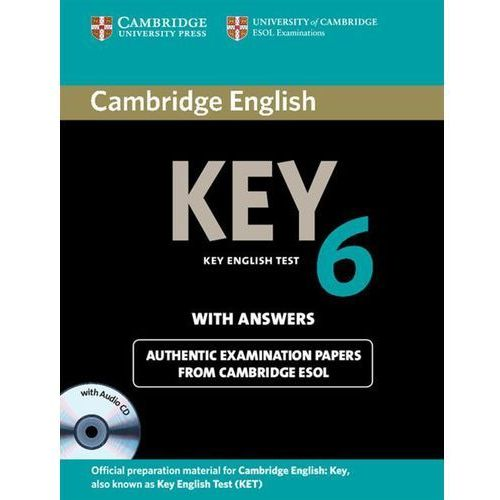 Cambridge English Key (KET) 6 Self-Study Pack (Student's Book (podręcznik) with Answers & Audio CD) (9781107691650)
