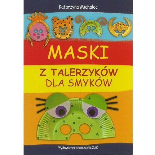 Maski z talerzyków dla smyków, ŻAK Wydawnictwo Akademickie