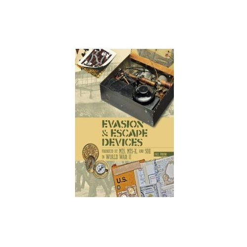 Evasion & Escape Devices Produced by MI9, MIS-X & Soe in World War II (9780764348396)